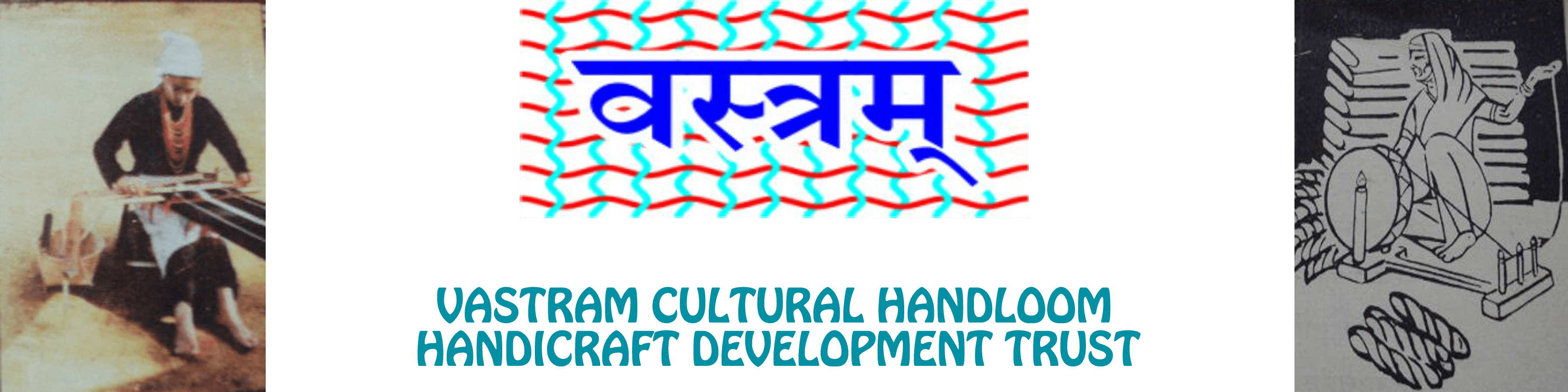 Vastram Caltural Handloom and Handicraft Development Trust
